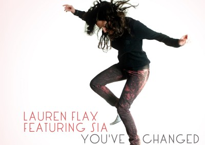 Lauren Flax ft Sia 'You've Changed'