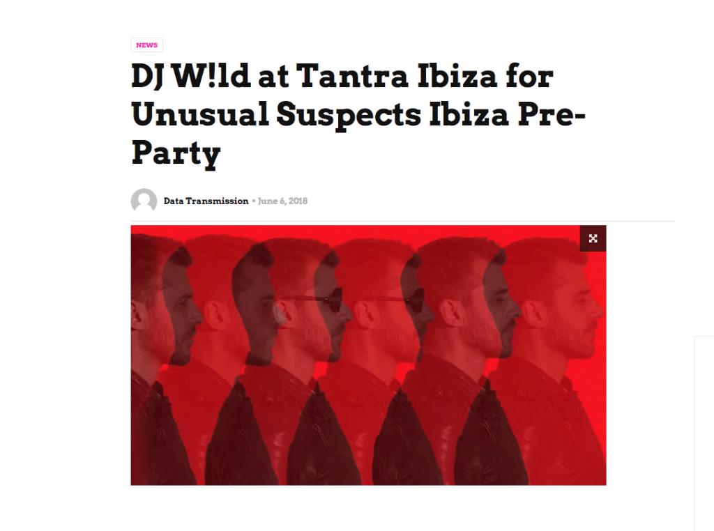 Data Transmission Look Forward to DJ W!ld at Tantra Ibiza