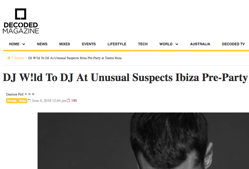Decoded Magazine Have News on DJ W!ld's DJ Set at Tantra Ibiza